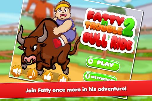 Fatty In Trouble 2 : Bull Ride