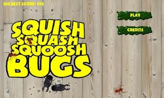 Screenshot of SQUISH SQUASH SQUOOSH BUGS!