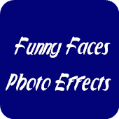 Funny Faces Photo Effects