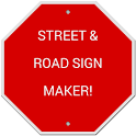 Street and Road Sign Maker!