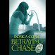 Betraying Chase (本 ebook 书)