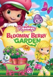 Strawberry Shortcake: Bloomin's Berry Garden
