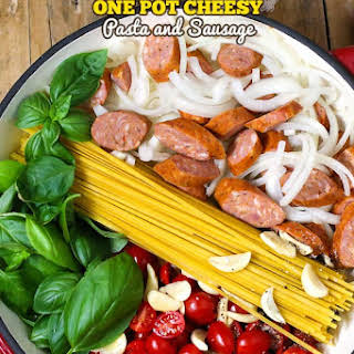 One Pot Cheesy Pasta and Sausage.