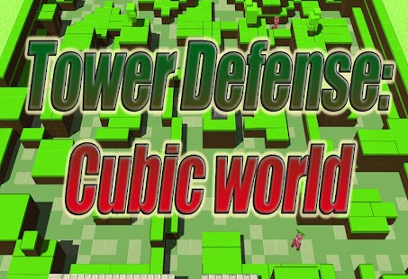 Tower Defense: Cubic world