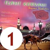 iLAHi KERVANI - Albüm 1