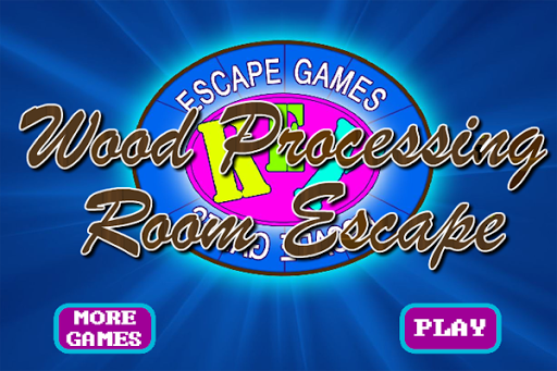 WoodProcessingRoomEscape
