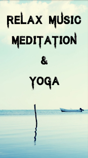 Relax Music Meditation & yoga Fitness app screenshot for Android