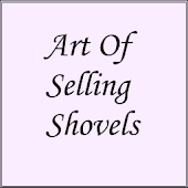 Art Of Selling Shovels