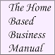 The Home Based Business Manual