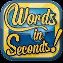 Words in Seconds