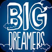 Big Dreamers