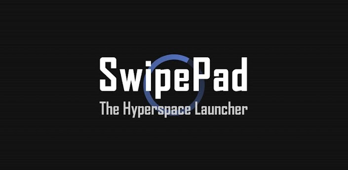 SwipePad: Hyperspace Launcher