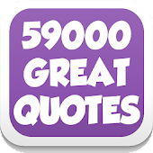 Quotes - 59000 Great Quotes