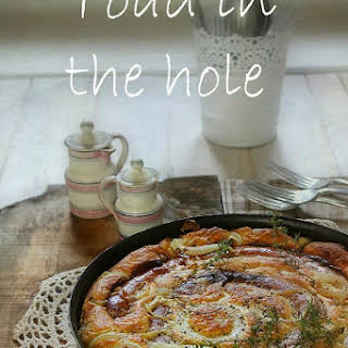 Toad in the Hole.