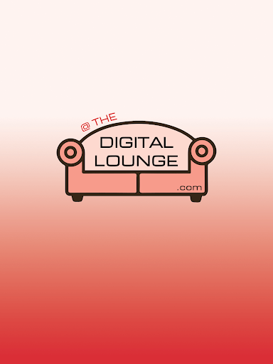 At The Digital Lounge