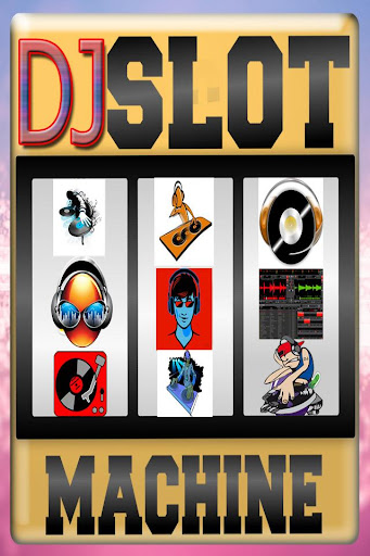 Dj Slot Machine Game