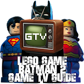 GTV LEGO BATMAN2 GAME GUIDE