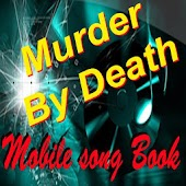 Murder By Death SongBook