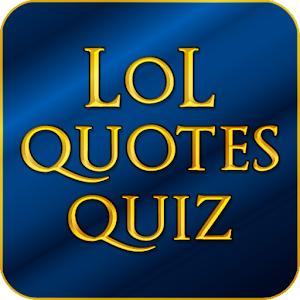 LoL Quotes Quiz for PC and MAC