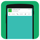 Lollipop Style Call Screen