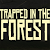 Trapped in the Forest file APK Free for PC, smart TV Download