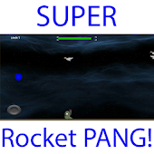 Super Rocket Pang!