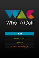 Screenshot of What A Cult