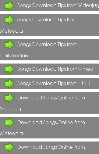 Songs Download Tips