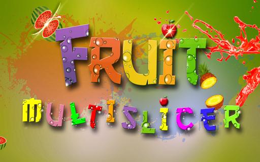 Fruit MultiSlicer 3D
