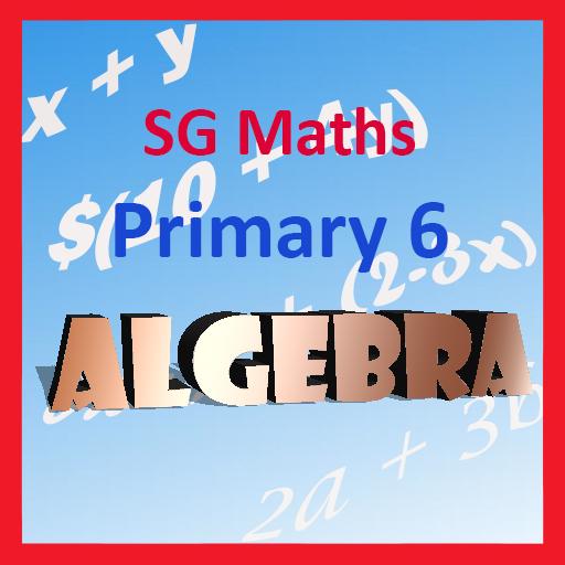 SG Maths Primary 6 Algebra