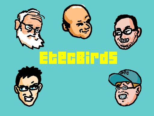 Etec Birds