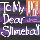 To My Dear Slimeball icon