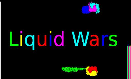 Liquid Wars