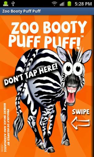 Zoo Booty Puff Puff