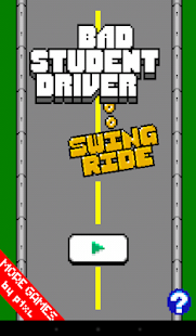 Bad Student Driver: Swing Ride- screenshot thumbnail