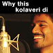 Why This Kolaveri-All Versions