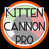 Kitten Cannon Pro