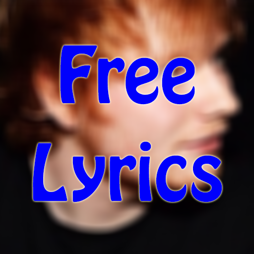 LYRICS FOR ED SHEERAN