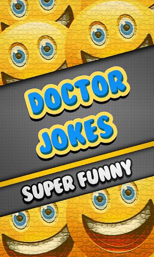 Doctor Jokes Super Funny