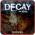 Decay: The Mare - Episode 1 v1.3