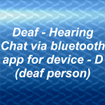 Deaf - Hearing chat device D
