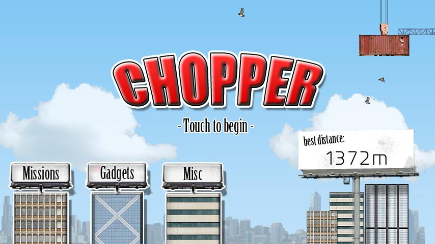 Chopper- screenshot