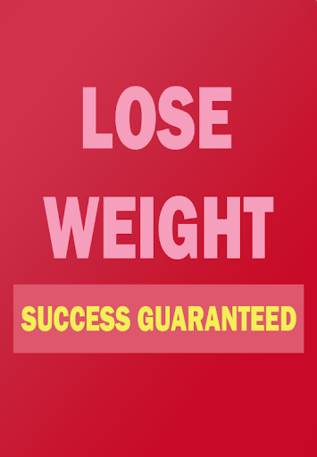 Lose Weight Success Guaranteed
