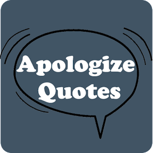 Apologize Quotes for Android