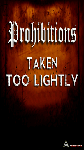 Prohibitions Taken Too Lightly