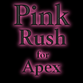 Pink Rush for Apex
