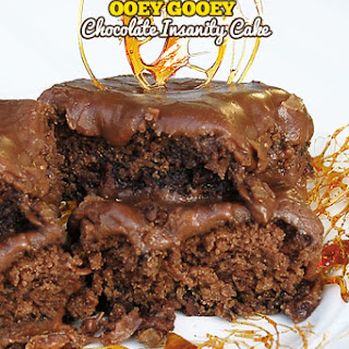 Ooey Gooey Chocolate Insanity Cake.
