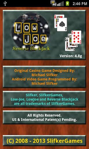 Low-Joe: Reverse Blackjack