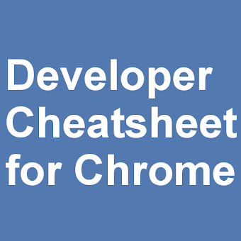 Chrome Developer Cheatsheet
