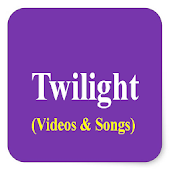 Twilight Videos & Songs